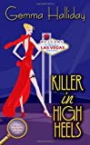 Killer in High Heels by Gemma Halliday (2007-03-01)