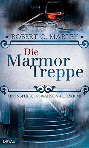 Die Marmortreppe: Ein viktorianischer Kurz-Krimi (Baker Street Bibliothek) (Arthur Feier)