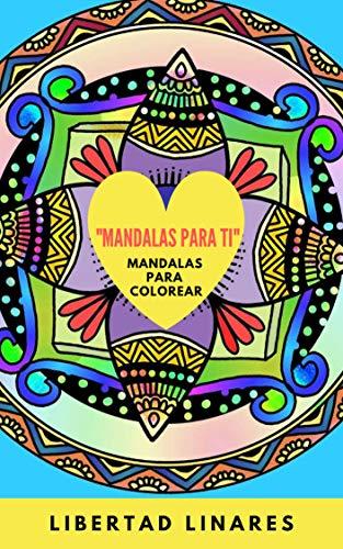 """""""Mandalas para ti"""": Mandalas para colorear (1)"""