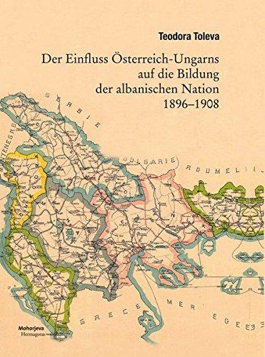 Der Einfluss Österreich-Ungarns auf die Bildung der albanischen Nation 1896-1908