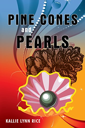 Pine Cones and Pearls: A Collection of Poems and Essays (English Edition)