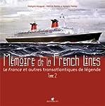 MEMOIRE DE LA FRENCH LINES T2