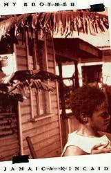 My Brother by Jamaica Kincaid (1997-10-30)