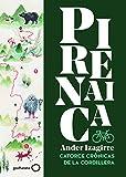 Pirenaica: Catorce crónicas de la cordillera (Ilustrados)