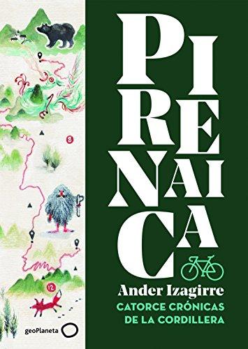 Pirenaica: Catorce crónicas de la cordillera