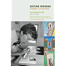 Exiting Nirvana: A Daughter's Life with Autism (English Edition)