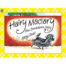 Hairy Maclary from Donaldson's Dairy (Hairy Maclary and Friends) by Lynley Dodd (1985) Paperback