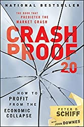 Crash Proof 2.0: How to Profit From the Economic Collapse by Peter D. Schiff (2009-09-22)