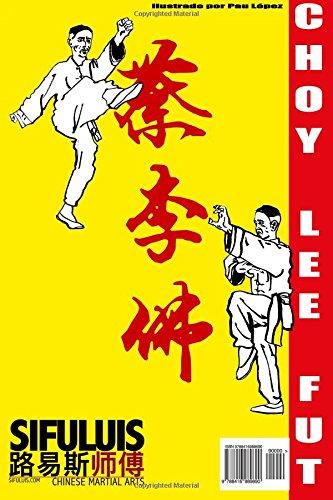 Siu Mui Fa Kyun - Boxeo de la pequeña flor de ciruelo: Volume 3 (Manuscritos de Choy Lee Fut)