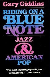 Riding on a Blue Note: Jazz and American Pop (Galaxy Books)
