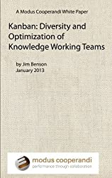 Kanban: Diversity and Optimization of Knowledge Working Teams (Modus White Papers Book 1) (English Edition)