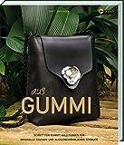 Gummi: Originelle Taschen und außergewöhnlicher Schmuck zum Selbermachen.