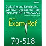 Exam Ref 70-518 Designing and Developing Windows Applications Using Microsoft .NET Framework 4 (MCPD) by Matthew Stoecker (2011-12-27)