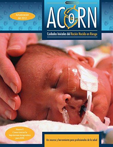 ACoRN: Cuidados iniciales del Recién Nacido en Riesgo por Alfonso Solimano