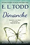 Telecharger Livres Dimanche (PDF,EPUB,MOBI) gratuits en Francaise