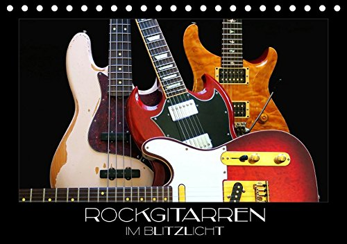 Rockgitarren im Blitzlicht (Tischkalender 2019 DIN A5 quer): Gitarrenschönheiten auf schwarzem Hintergrund eindrucksvoll in Szene gesetzt (Monatskalender, 14 Seiten ) (CALVENDO Kunst)