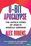 8-Bit Apocalypse: The Untold Story of Atari's Missile Comm