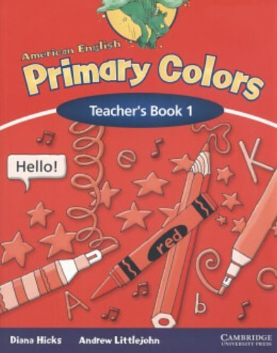 American English Primary Colors 1 Teacher's Book by Diana Hicks (2005-04-25)