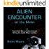 Alien Encounter on the Moon: The Untold Story of Alien Contact During the Apollo Moon Landing (The Untold Stories Series Book 3)