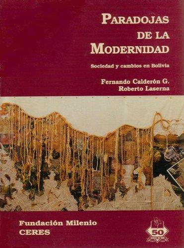 Paradojas de la modernidad. Sociedad y cambios en Bolivia.