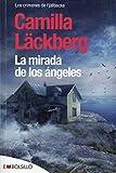 La Mirada De Los Ángeles (EMBOLSILLO)
