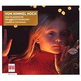 Vom Himmel Hoch/das Klassische Weihnachtskonzert