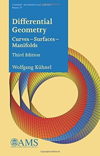 Differential Geometry: Curves -- Surfaces -- Manifolds (Student Mathematical Library) by Wolfgang Kuhnel (2015-12-22)
