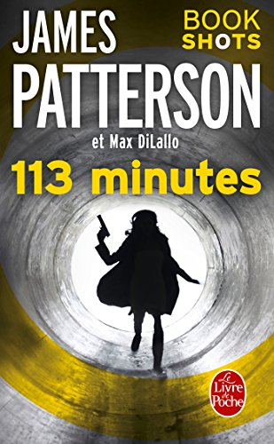 113 minutes : Bookshots (French Edition)