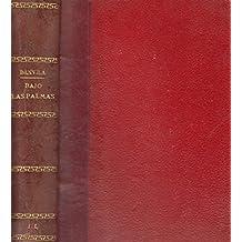BAJO LAS PALMAS (LEYENDAS) ; OBRAS LITERARIAS (PEREGRIN GARCIA); CANCIONERO AMOROSO (POESIAS)