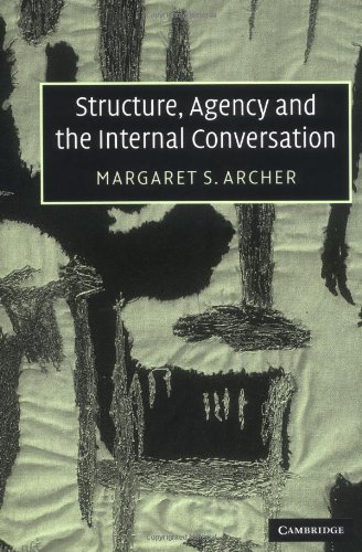 Structure, Agency and the Internal Conversation Paperback