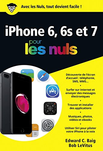 iPhone 6 et 6S et 7 ed iOS 10 poche pour les Nuls