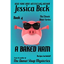 A Baked Ham (The Classic Diner Mystery Series Book 4) (English Edition)