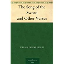 The Song of the Sword and Other Verses (English Edition)