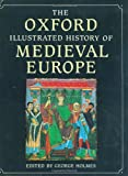 The Oxford Illustrated History of Medieval Europe