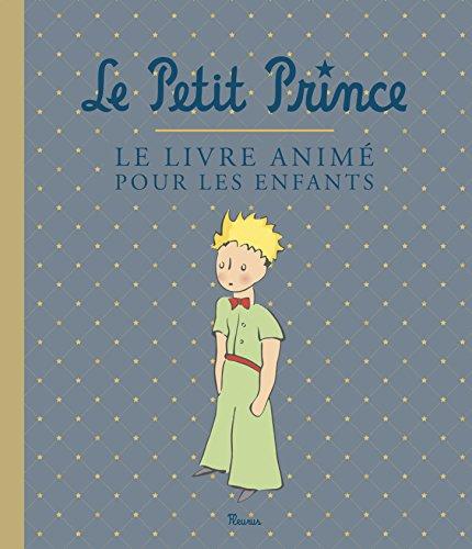 Le Petit Prince, le livre animé pour les enfants