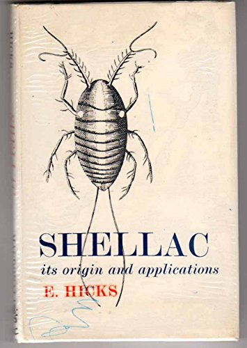 shellac-its-origin-and-applications-with-illustrations