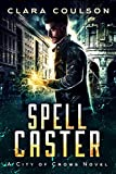 Spell Caster (City of Crows Book 6) (English Edition)