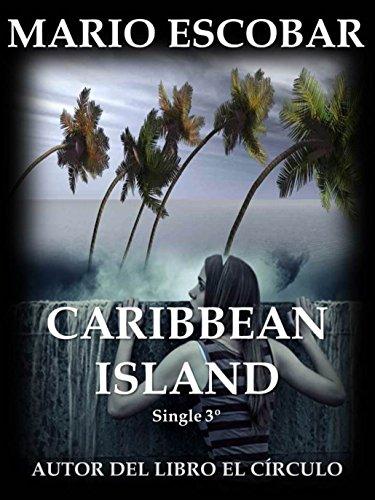 Caribbean Island (Single 3º): Tercera parte de Caribbean Island (Serie Caribbean Island)