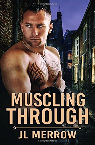 Buchseite und Rezensionen zu 'Muscling Through' von JL Merrow