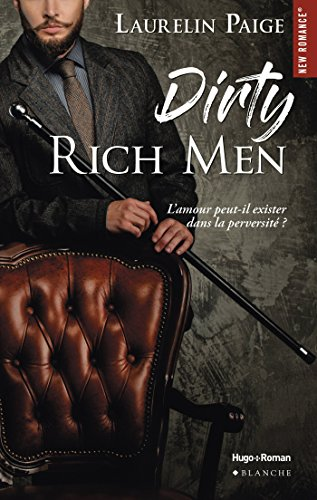 Dirty Rich men (New Romance) par [Paige, Laurelin]