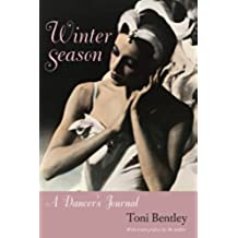 Winter Season: A Dancer's Journal, with a new preface (English Edition)