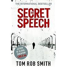 The Secret Speech (Child 44 Trilogy 2) by Smith, Tom Rob (2011) Paperback