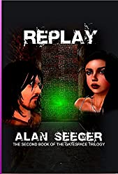 Replay (The Gatespace Trilogy Book 2)