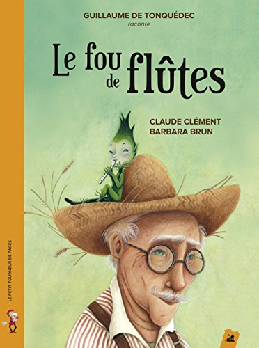 Le fou de flûtes (1CD audio)