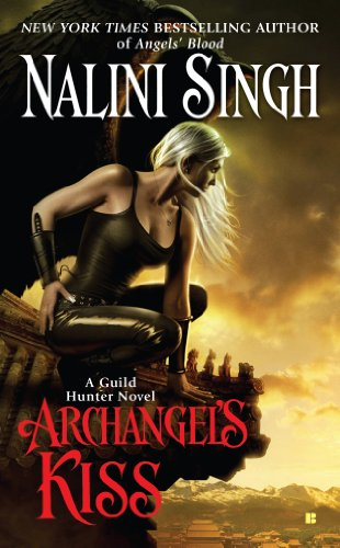 Archangel's Kiss (Guild Hunter Book 2) (English Edition) (Stress-bälle 2)
