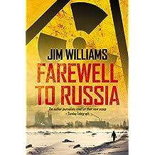 Farewell to Russia: A Pyotr Kirov Detective Novel