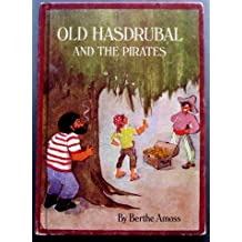 Old Hasdrubal and the Pirates by Berthe Amoss (1971-05-03)