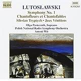 Lutoslawski: Symphony No. 1 / Chantefleurs et Chantefables / Silesian Triptych / Jeau Vénitiens
