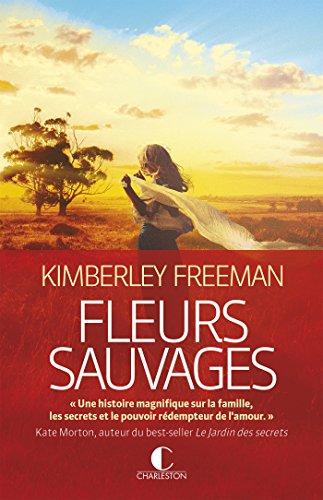 Fleurs sauvages par Kimberley Freeman