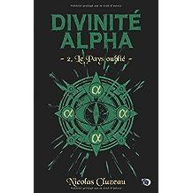 Le pays oublié: Divinité Alpha Tome 2